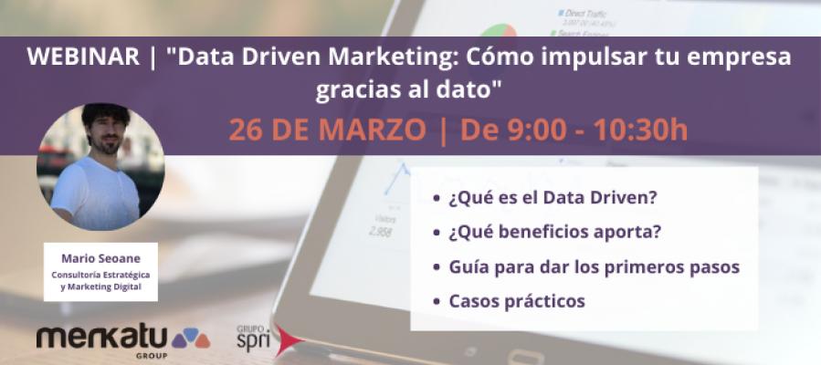 Webinar sobre Data Driven Marketing: Cómo impulsar tu empresa gracias al dato